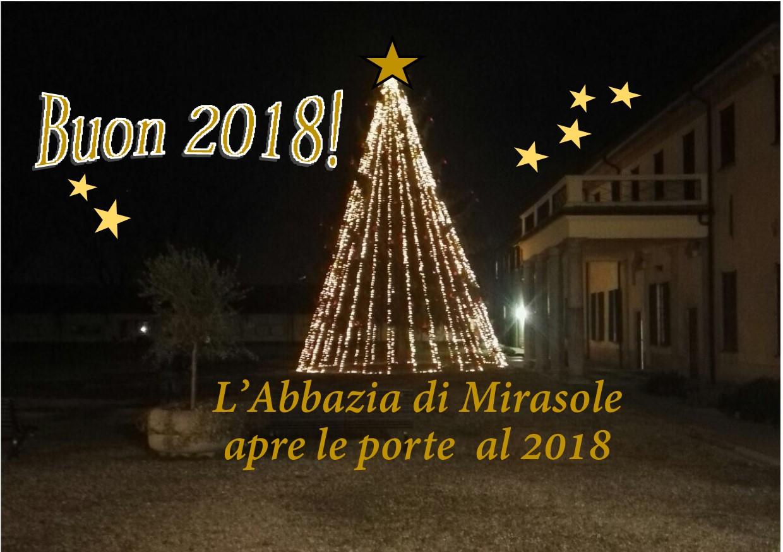 L'ABBAZIA DI MIRASOLE APRE LE PORTE AL 2018