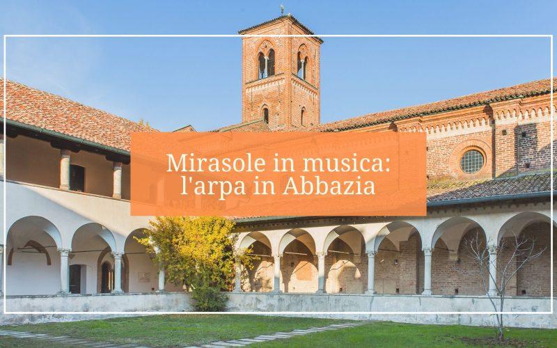 Mirasole in musica, concerto d'arpa in Abbazia