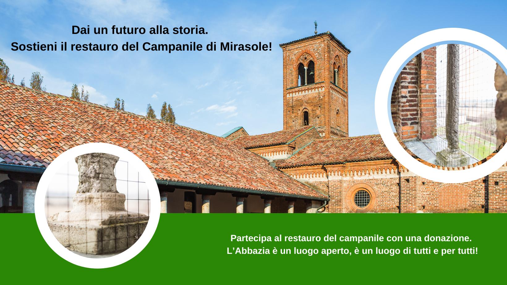 Dai un Futuro alla Storia. Sostieni il restauro del campanile di Mirasole